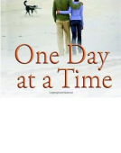 one day at a time-慢慢来