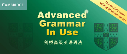 剑桥沙龙国际高级语法 Unit 42 —— Exercises