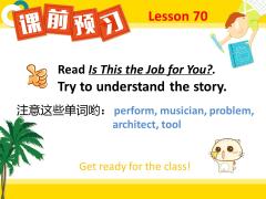 【11月24日】L70 Is This the Job for You 预习帖